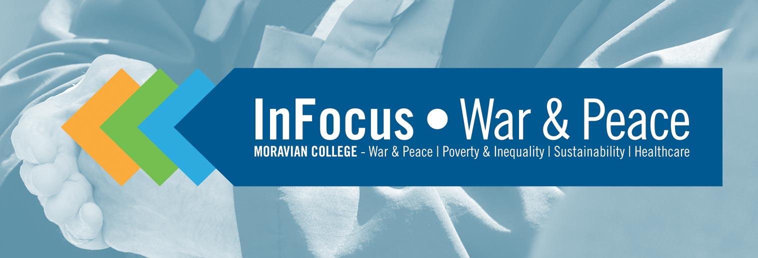 InFocus: War & Peace