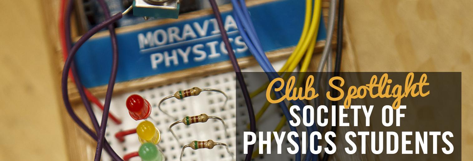 "Photo of Physics Lab Equipment with text: ""Club Spotlight Society of Physics Students"""