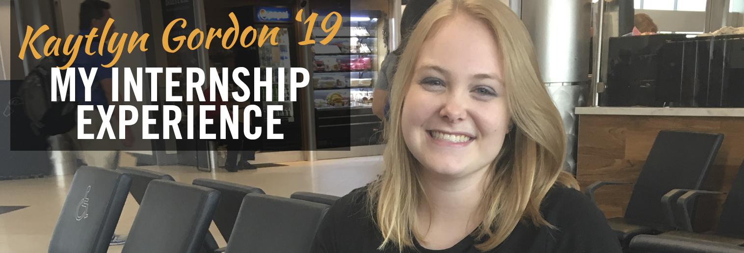 Kaytlyn Gordon's Internship Experience