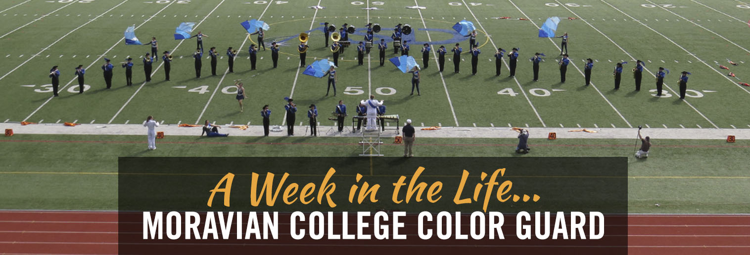 """Moravian College Marching Band: """"A Week in the Life of the Color Guard"""""""