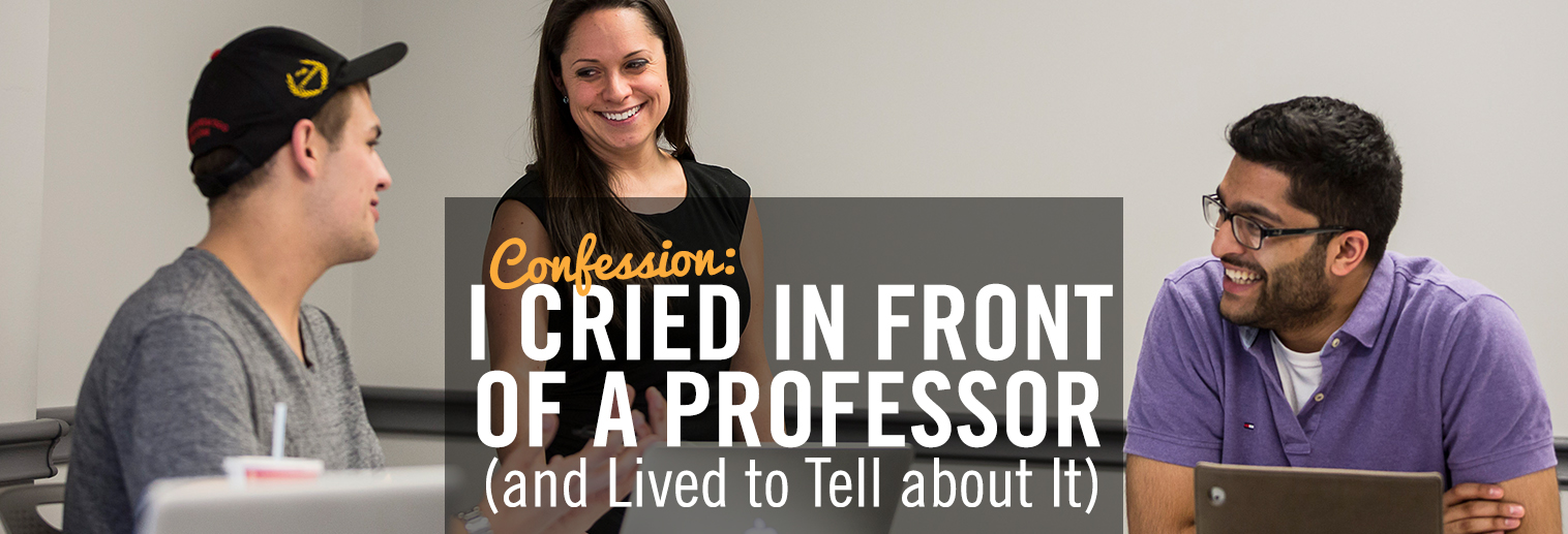 Confession: I Cried In Front Of My Professor