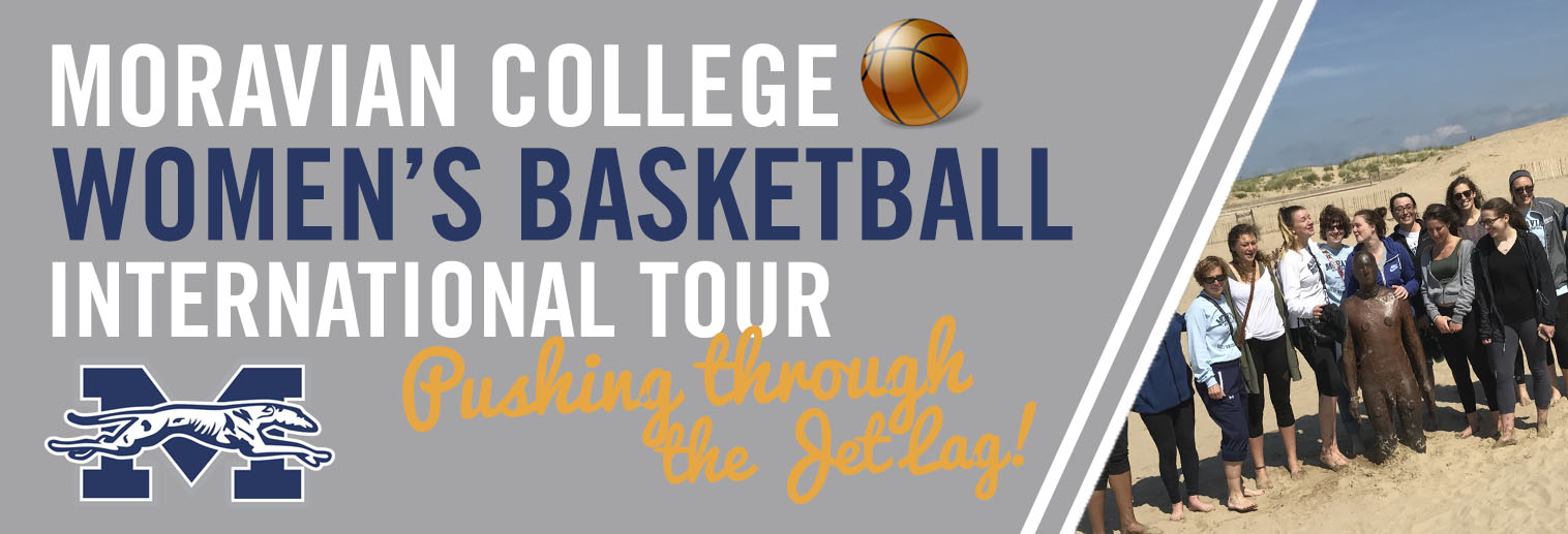 Moravian College Women's Basketball Travels to Liverpool and London