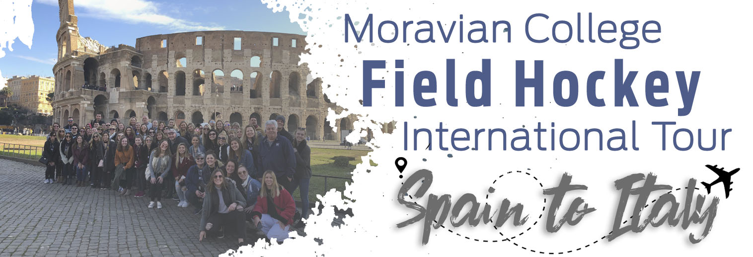 Moravian Field Hockey on Day 7 & 8 in Rome, Italy.