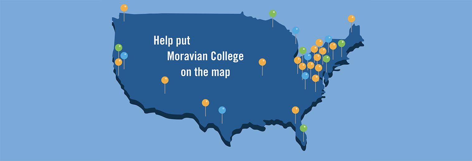 Help put Moravian College on the map