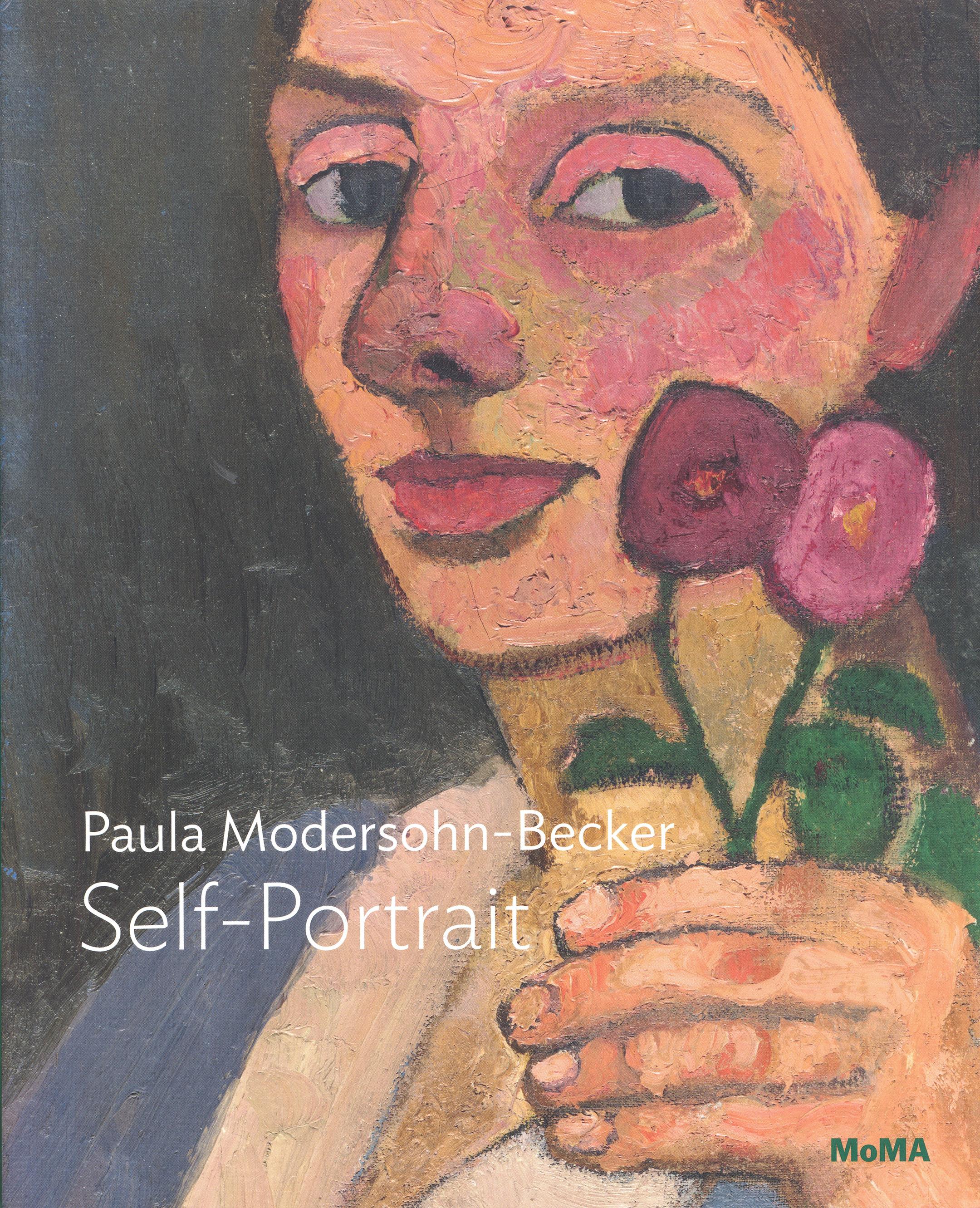 Paula Modersohn-Becker: Self-Portrait book by Dr. Diane Radycki, 2018,MoMA Publications